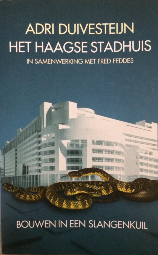 Het Haagse Stadhuis, Bouwen in een slangenkuil